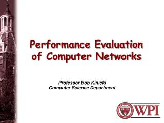 Performance Evaluation of Computer Networks