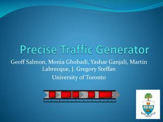 Precise Traffic Generator