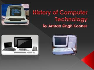 History of Computer Technology