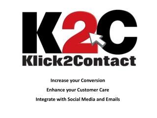 Increase your conversion, enhance your customer care � Instantly!