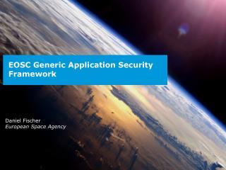 EOSC  Generic Application Security Framework