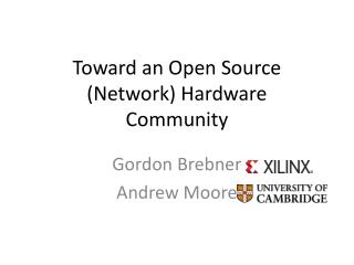 Toward an Open Source (Network) Hardware Community