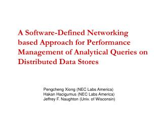 A Software-Defined  Networking  based Approach  for Performance  Management of Analytical Queries on Distributed Data S