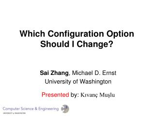 Which Configuration Option Should I Change?