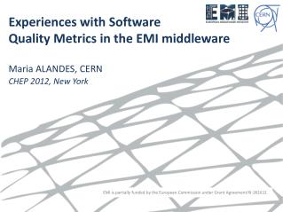 Experiences with Software  Quality Metrics in the EMI middleware