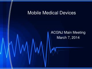 Mobile Medical Devices