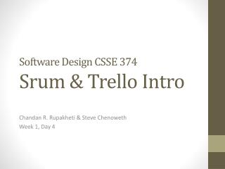 Software Design  CSSE 374 Srum  &  Trello  Intro
