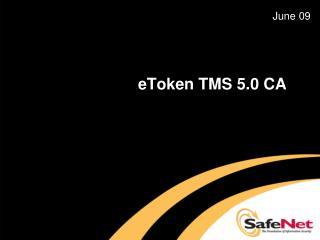 eToken TMS 5.0 CA