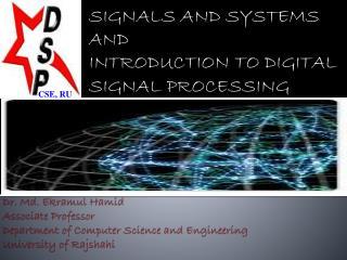 Dr. Md.  Ekramul Hamid Associate Professor Department of Computer Science and Engineering University of  Rajshahi