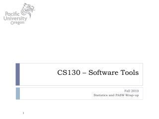 CS130 – Software Tools
