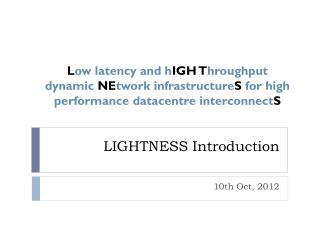 LIGHTNESS Introduction
