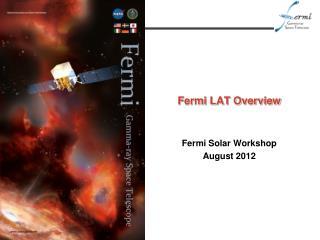 Fermi LAT Overview