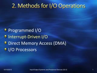 2.  Methods for I/O Operations