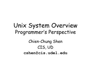 Unix System  Overview Programmer's Perspective