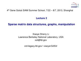 Lecture 2 Sparse matrix data structures, graphs , manipulation