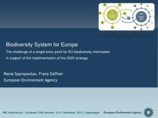 Rania Spyropoulou, Franz Daffner  European Environment Agency