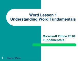 Word Lesson 1 Understanding Word Fundamentals