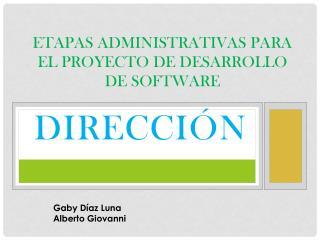 Etapas administrativas para el proyecto de desarrollo de software