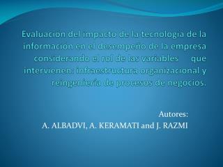 Autores: A.  ALBADVI,  A.  KERAMATI  and J.  RAZMI