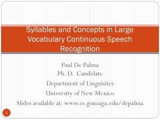 Syllables and Concepts in Large Vocabulary Continuous Speech Recognition