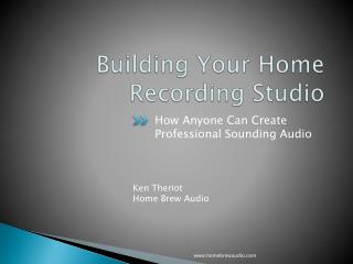 Building Your Home  Recording Studio