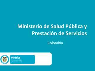 Ministerio de Salud Pública y Prestación de Servicios