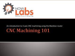 CNC Machining 101