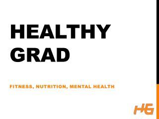Healthy Grad