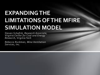 Expanding The Limitations Of The Mfire  Simulation Model
