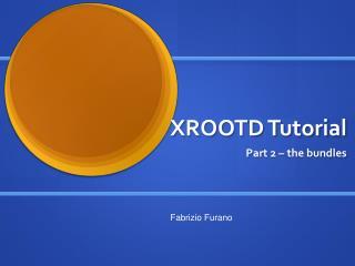 XROOTD Tutorial