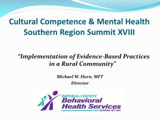 Cultural Competence & Mental Health Southern Region Summit XVIII