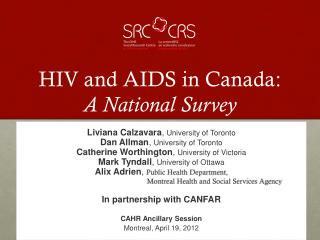 HIV and AIDS in Canada:  A National Survey