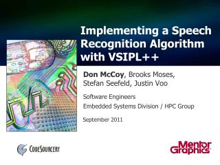Implementing a Speech Recognition Algorithm with VSIPL++