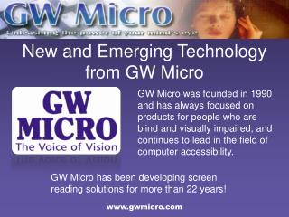 New and Emerging Technology from GW Micro