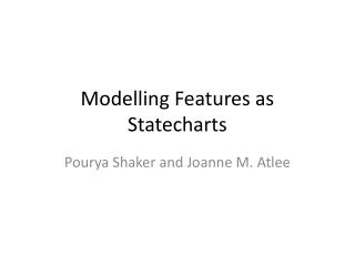 Modelling Features as Statecharts