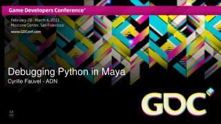 Debugging Python in Maya