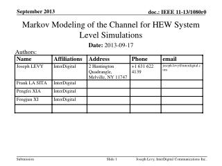 Markov Modeling of the Channel for HEW System Level Simulations