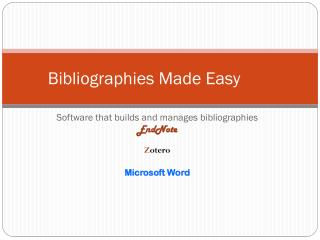 Bibliographies Made Easy