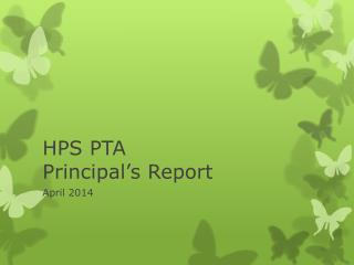 HPS PTA  Principal's Report