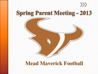 Spring Parent Meeting - 2013