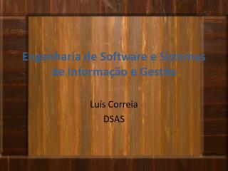 Engenharia de Software e Sistemas de Informação e Gestão