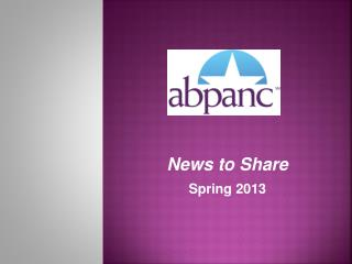 News to Share Spring 2013