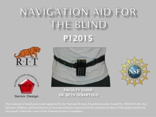 Navigation Aid for  the blind