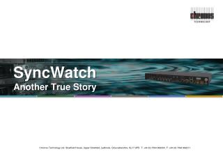 SyncWatch Another True Story