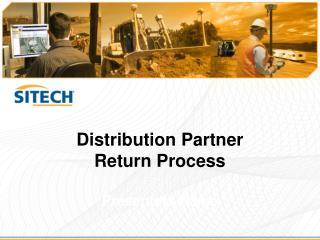 Distribution Partner  Return Process