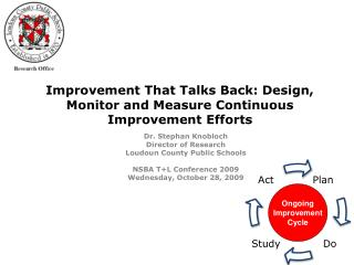 Improvement That Talks Back: Design, Monitor and Measure Continuous Improvement Efforts