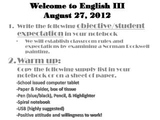 Write the following  objective/student expectation  in your notebook