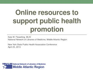 Online resources to support public health promotion