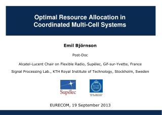 Optimal Resource Allocation in  Coordinated Multi-Cell  Systems