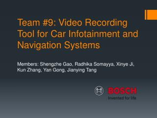 Team #9: Video Recording Tool for Car Infotainment and Navigation Systems